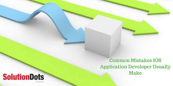 Common Mistakes IOS Application Developer