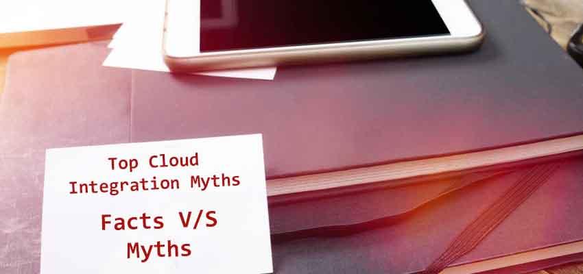 Cloud Integration Myths