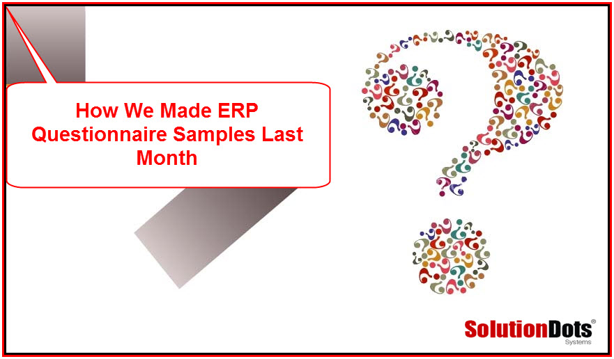 How We Made ERP Questionnaire Samples Last Month Image