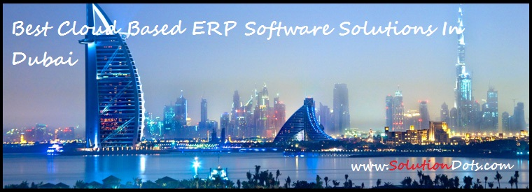 Best Cloud Based ERP Software Solutions in Dubai