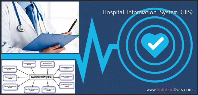 Hospital Information System (HIS)