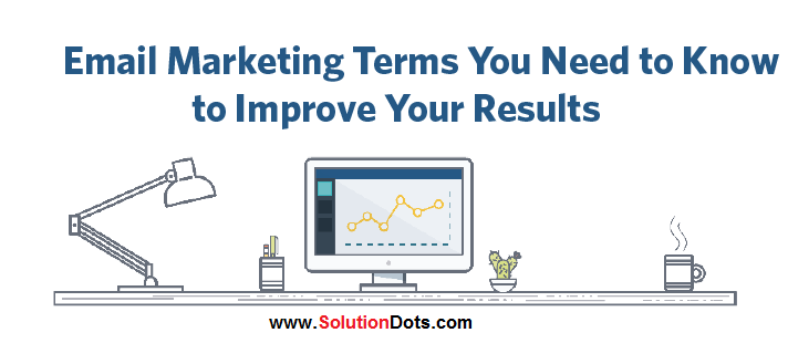 Top 8 Email Marketing Terms Every Marketer Should Know