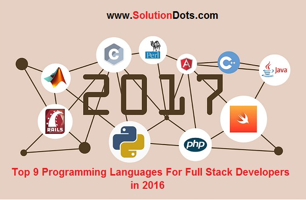 Top 9 Programming Languages For Full Stack Developers in 2016
