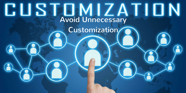 unnecessary customization