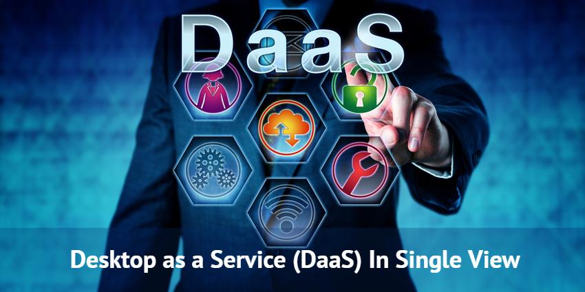 Desktop as a Service (DaaS) In Single View - SolutionDots