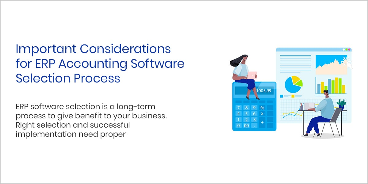 Important Considerations for ERP Accounting Software Selection Process