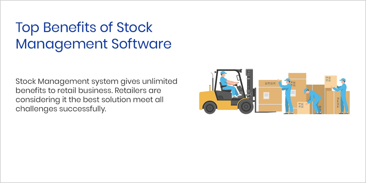 Top Benefits of Stock Management Software