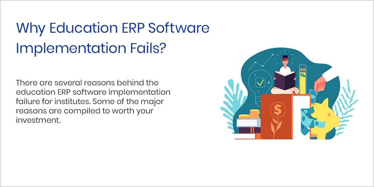 Why Education ERP Software Implementation Fails?