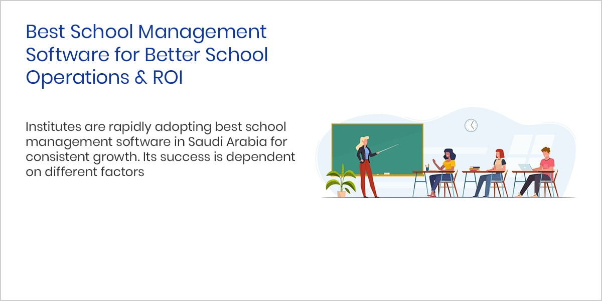 Best School Management Software for Better School Operations ROI