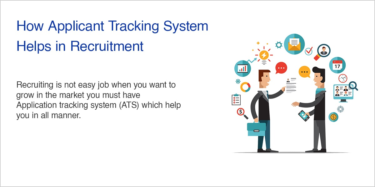 How Applicant Tracking System Helps in Recruitment