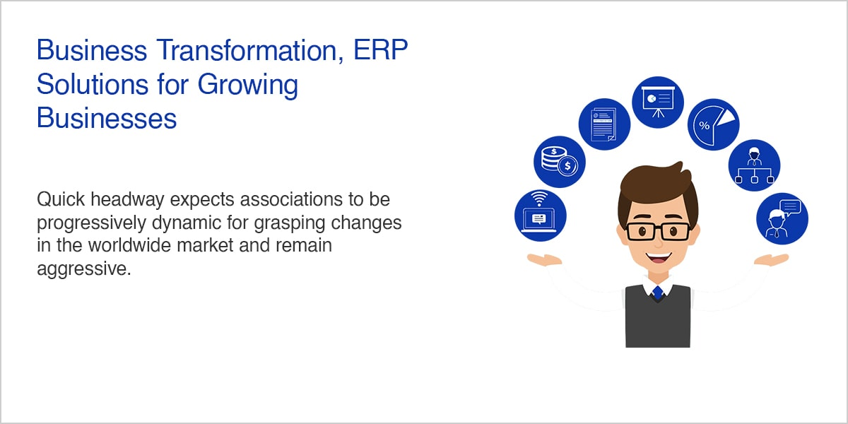 Business Transformation, ERP Solutions for Growing Businesses