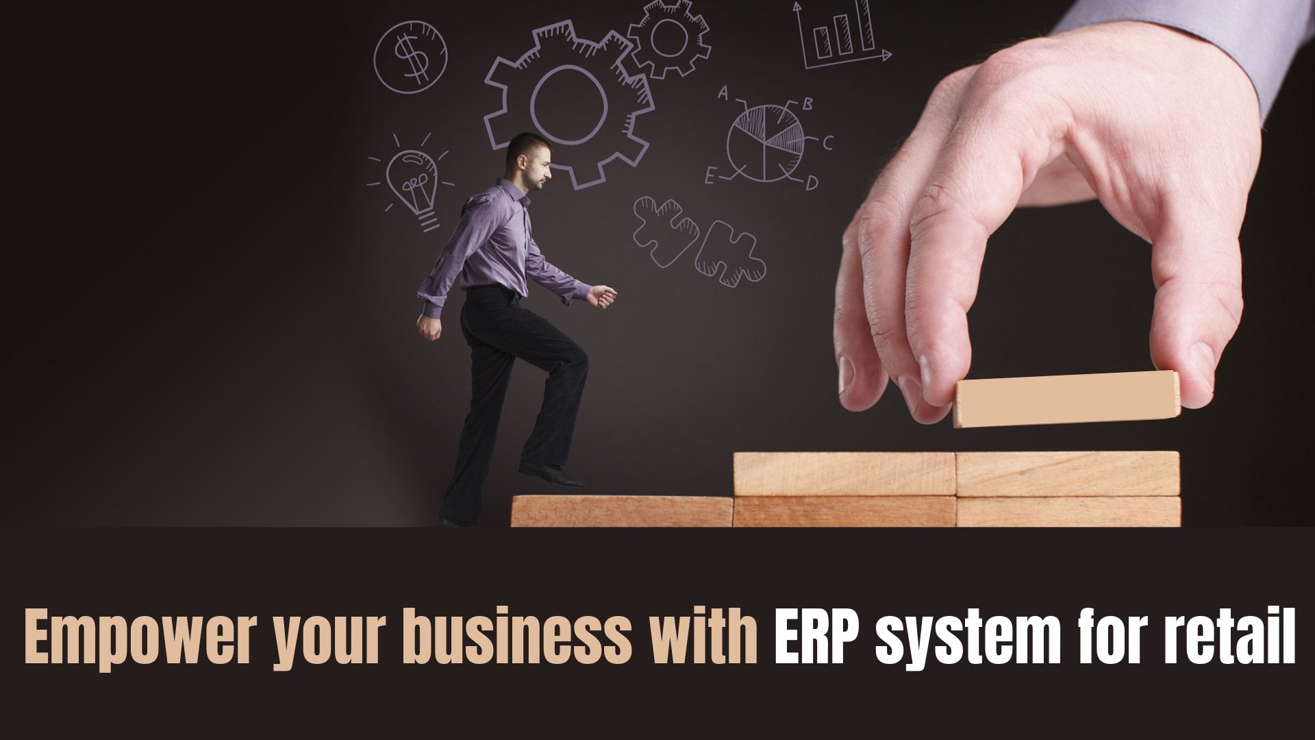 Empower your Business with ERP System for Retail