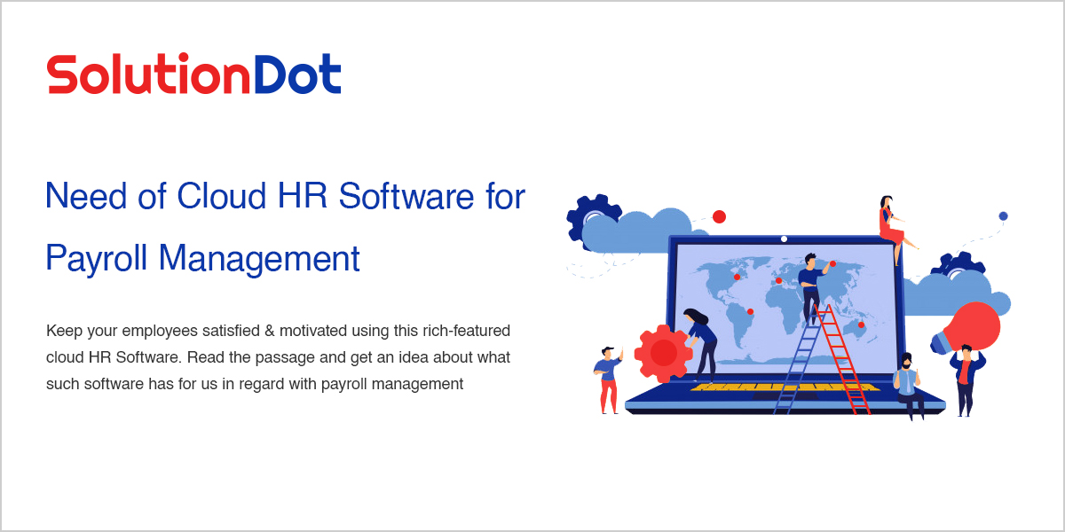 Need of Cloud HR Software for Payroll Management
