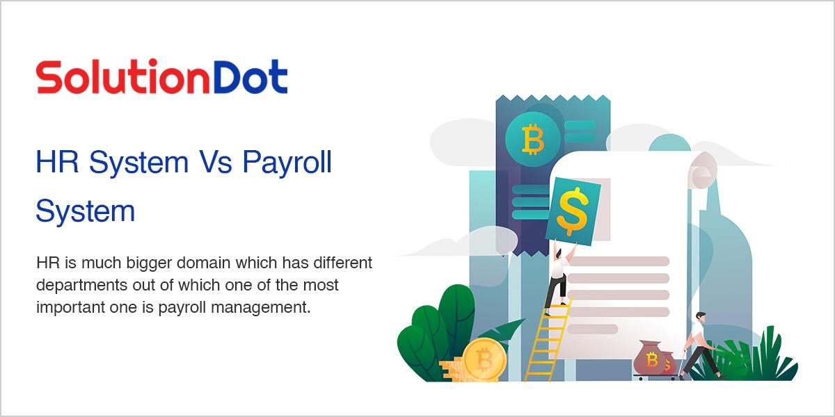 HR System Vs Payroll System