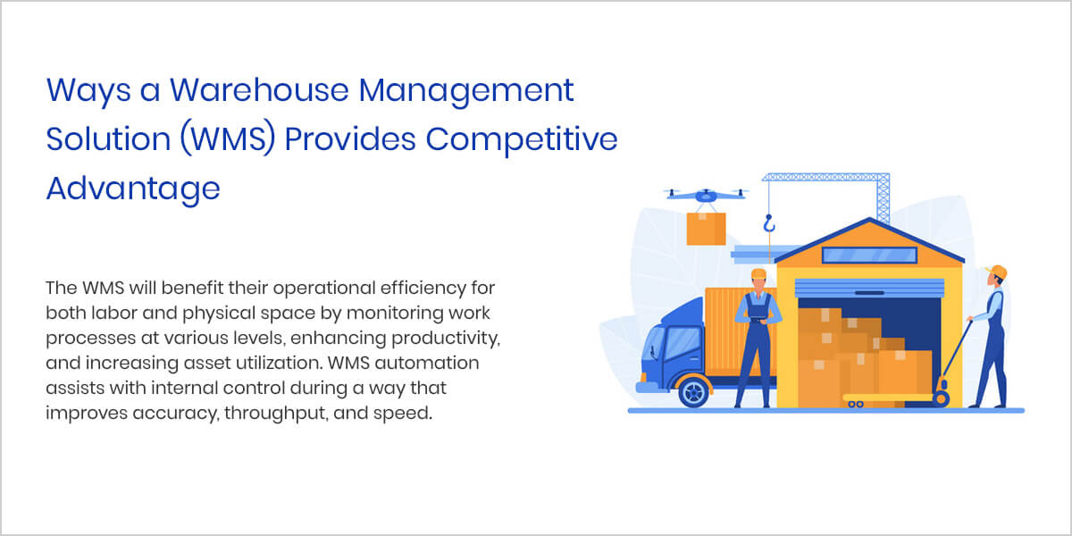 Ways a Warehouse Management Solution (WMS) Provides Competitive Advantage